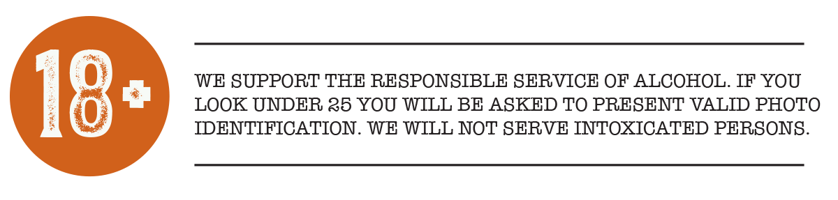 We support the responsible service of alcohol